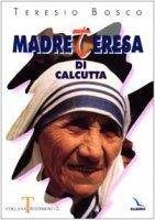 Madre Teresa di Calcutta - Bosco Teresio