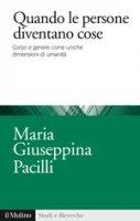 Quando le persone diventano cose - M. Giuseppina Pacilli