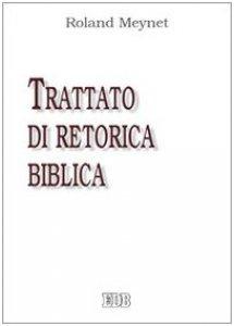 Copertina di 'Trattato di retorica biblica'