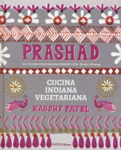 Copertina di 'Prashad cucina vegetariana indiana'