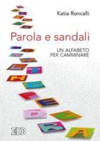 Parola e sandali - Katia Roncalli