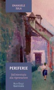 Copertina di 'Periferie. Dall'eterotopia alla rigenerazione'