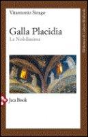 Galla Placidia - Sirago Vito Antonio