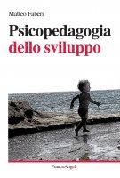 Psicopedagogia dello sviluppo - Matteo Faberi