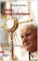 «Venite, prostrati adoriamo» - Sandro Carotta