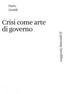 Copertina di 'Crisi come arte di governo'