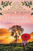 La signora dei gelsomini - Bomann Corina