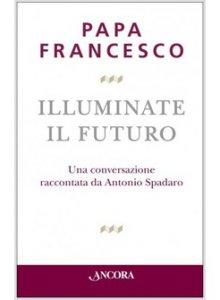 Copertina di 'Illuminate il futuro!'