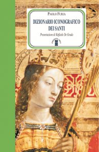 Copertina di 'Dizionario iconografico dei santi'