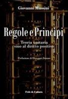 Regole e princìpi - Mussini Giovanni