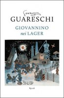 Giovannino nei lager - Giovannino Guareschi