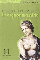 La signorina Alda - Rigamonti Gianni
