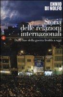 Storia delle relazioni internazionali - Di Nolfo Ennio