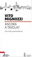 Ancora a tavola? - Vito Mignozzi