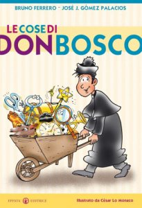 Copertina di 'Le cose di don Bosco'