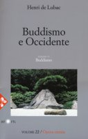 Buddismo e Occidente - Henri de Lubac