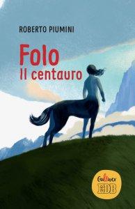 Copertina di 'Folo, il centauro'