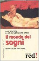 Il mondo dei sogni - Franz Marie-Louise von