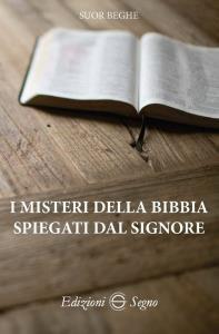 Copertina di 'I misteri della Bibbia spiegati dal Signore'