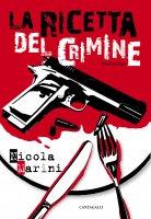 La ricetta del crimine - Nicola Marini