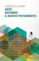 Gesù secondo il Nuovo Testamento - James D.G. Dunn