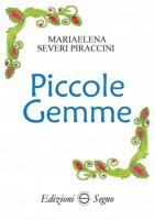 Piccole Gemme - Mariaelena Severi Piraccini