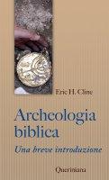 Archeologia biblica - Eric H. Cline