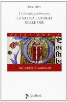 La liturgia ambrosiana - Inos Biffi
