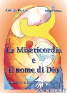 Copertina di 'La Misericordia è il nome di Dio'