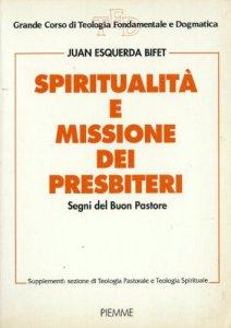 Copertina di 'Spiritualità e missione dei presbiteri. Segni del buon pastore'