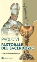 Paolo VI. Pastorale sacerdotale. - Paolo VI