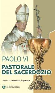 Copertina di 'Paolo VI. Pastorale sacerdotale.'