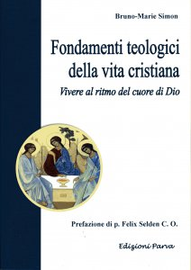 Copertina di 'Fondamenti teologici della vita cristiana'