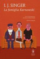 La famiglia Karnowski. Ediz. integrale - Singer Israel J.