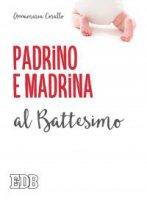 Padrino e madrina al Battesimo - Annamaria Corallo