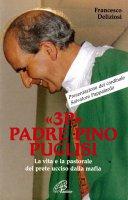 «3P» Padre Pino Puglisi - Francesco Deliziosi