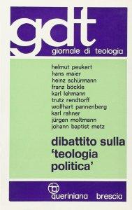 Copertina di 'Dibattito sulla «Teologia politica» (gdt 051)'