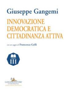 Copertina di 'Innovazione democratica e cittadinanza attiva'