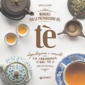 Manuale per la preparazione del tè - Davide Pellegrino