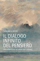 Il dialogo infinito del pensiero - Veronica Petito