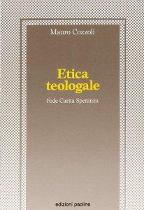 Copertina di 'Etica teologale'