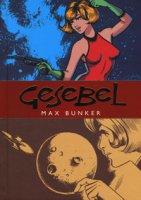 Gesebel. La corsara dello spazio (febbraio 1966) - Bunker Max, Magnus