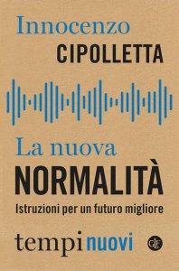 Copertina di 'La nuova normalità'
