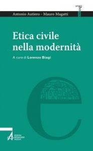 Copertina di 'Etica civile nella modernità'