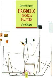 Copertina di 'Pirandello in cerca d'autore'