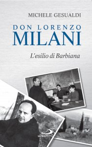 Copertina di 'Don Lorenzo Milani. L'esilio di Barbiana'