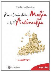 Copertina di 'Breve storia della mafia e dell'antimafia'