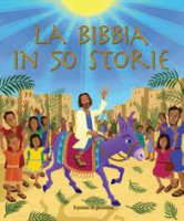 La Bibbia in 50 storie - Cliff Richard, Brian Sibley Stephen Waterhouse