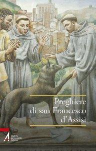Copertina di 'Preghiere di san Francesco d'Assisi'