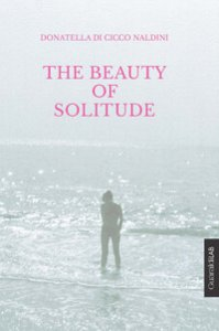 Copertina di 'The beauty of solitude'